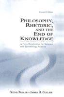 Philosophy, Rhetoric, and the End of Kno