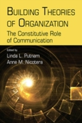 Building Theories of Organization