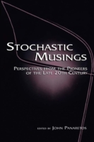 Stochastic Musings