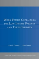 Work-Family Challenges for Low-Income Pa