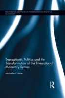 Transatlantic Politics and the Transform