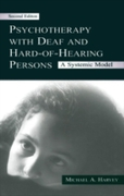 Psychotherapy With Deaf and Hard of Hear