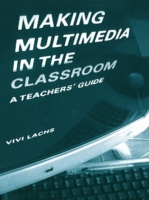 Making Multimedia in the Classroom