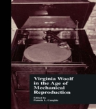 Virginia Woolf in the Age of Mechanical