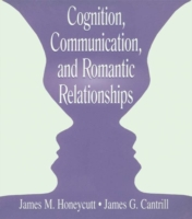 Cognition, Communication, and Romantic R