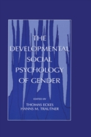Developmental Social Psychology of Gende