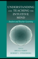 Understanding and Teaching the Intuitive