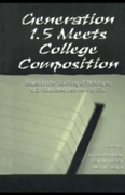 Generation 1.5 Meets College Composition