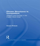 Phrase Structures in Competition