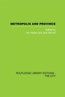 Metropolis and Province