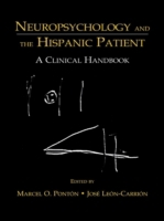 Neuropsychology and the Hispanic Patient