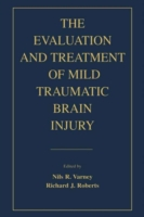 Evaluation and Treatment of Mild Traumat