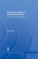 Financial Innovation in the Banking Indu