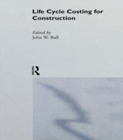 Life Cycle Costing for Construction