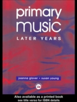 Primary Music: Later Years