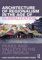 Architecture of Regionalism in the Age o