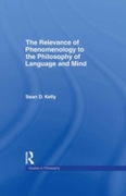 Relevance of Phenomenology to the Philos