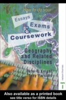 How to do your Essays, Exams and Coursew