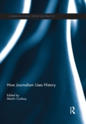 How Journalism Uses History
