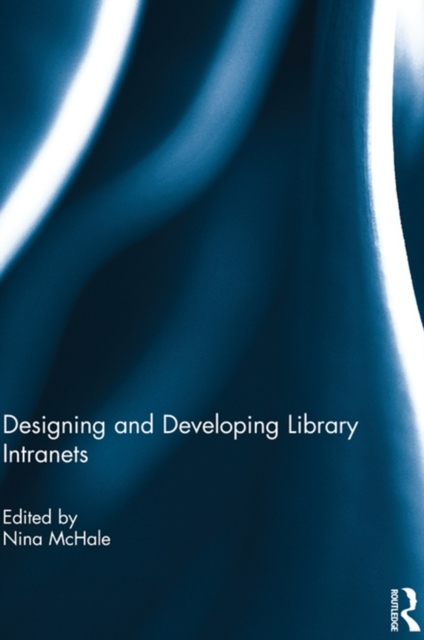 Designing and Developing Library Intrane