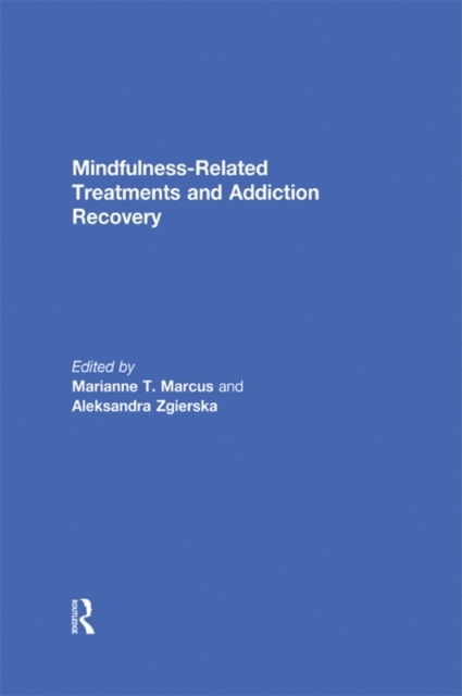 Mindfulness-Related Treatments and Addic