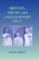 Britain, Israel and Anglo-Jewry 1949-57
