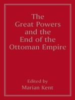 Great Powers and the End of the Ottoman