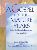 Gospel for the Mature Years