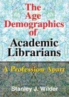 Age Demographics of Academic Librarians