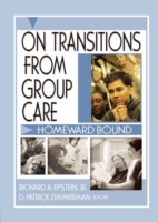 On Transitions From Group Care