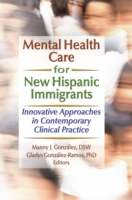 Mental Health Care for New Hispanic Immi