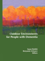 Outdoor Environments for People with Dem