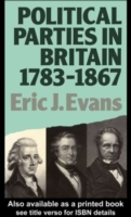 Political Parties in Britain 1783-1867