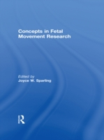 Concepts in Fetal Movement Research