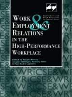 Work and Employment in the High Performa