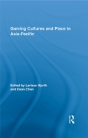 Gaming Cultures and Place in Asia-Pacifi
