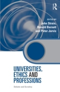 Universities, Ethics and Professions