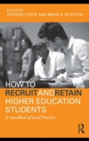 How to Recruit and Retain Higher Educati