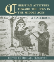 Christian Attitudes Toward the Jews in t