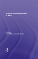 Political Communication in Asia