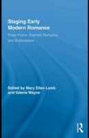 Staging Early Modern Romance