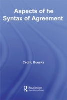 Aspects of the Syntax of Agreement