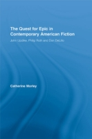 Quest for Epic in Contemporary American