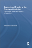 Gramsci and Trotsky in the Shadow of Sta