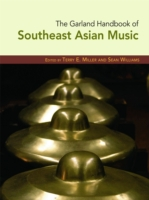 Garland Handbook of Southeast Asian Musi
