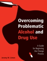 Overcoming Problematic Alcohol and Drug