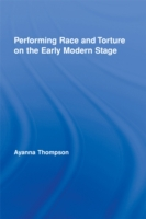 Performing Race and Torture on the Early