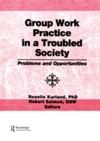 Group Work Practice in a Troubled Societ