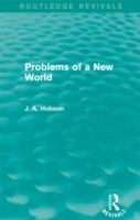 Problems of a New World (Routledge Reviv