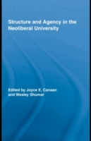 Structure and Agency in the Neoliberal U